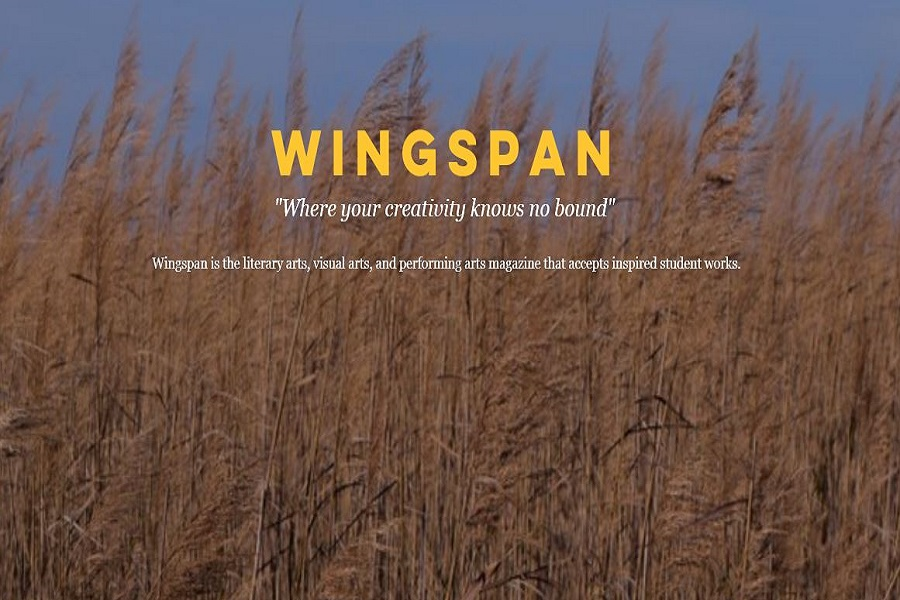 WINGSPAN LITERARY MAGAZINE is up and running. Look for new entries in the fall!