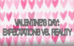 VALENTINE'S DAY: EXPECTATION vs. reality personifies the misconceptions that the